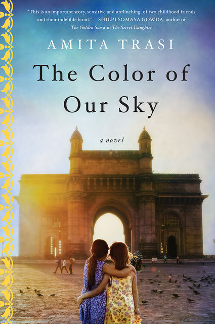 The Color of Our Sky, Amita Trasi
