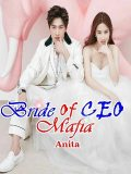 Bride of CEO Mafia, Anita