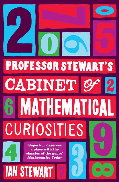 Professor Stewart's Cabinet of Mathematical Curiosities, Ian Stewart