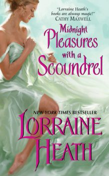 Midnight Pleasures with a Scoundrel, Lorraine Heath