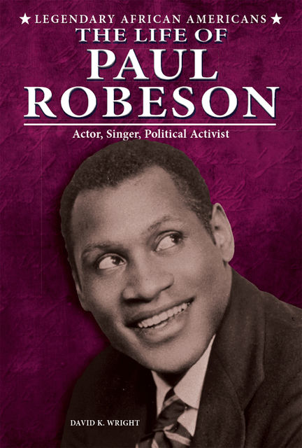 The Life of Paul Robeson, David Wright