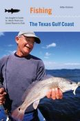 Fishing the Texas Gulf Coast, Mike Holmes
