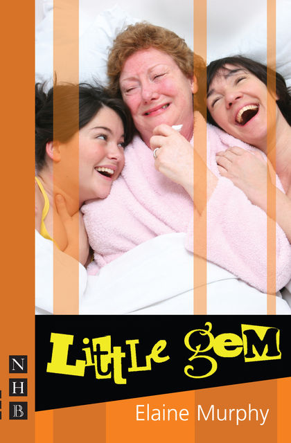 Little Gem (NHB Modern Plays), Elaine Murphy