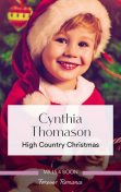 High Country Christmas, Cynthia Thomason