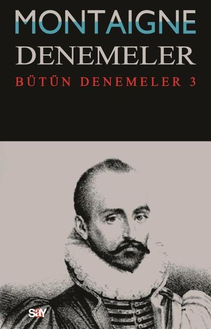 Denemeler 3, Michel de Montaigne