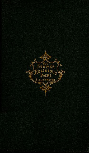 Religious Poems, Harriet Beecher Stowe