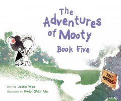 The Adventures of Mooty: Book 5. featuring: Mooty Falls in Love, Mooty Has a Son, Jessie Wee