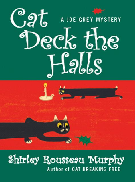 Cat Deck the Halls, Shirley Rousseau Murphy