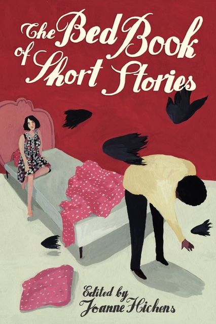 The Bed Book of Short Stories, Hannah Morris