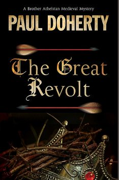 Great Revolt, The, Paul Doherty