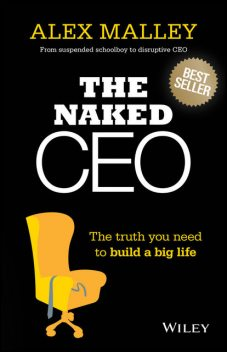 The Naked CEO, Alex Malley