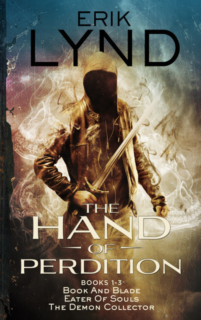 The Hand Of Perdition Series Books 1–3, Erik Lynd