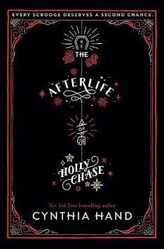 The Afterlife of Holly Chase, Cynthia Hand