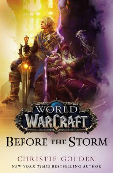 Before the Storm (World of Warcraft), Christie Golden