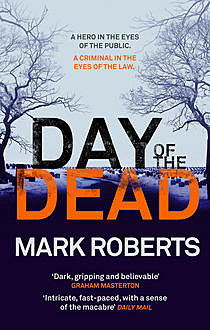 Day of the Dead, Mark Roberts