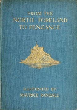 From the North Foreland to Penzance, Clive Holland