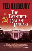 The Twentieth Day of January, Ted Allbeury