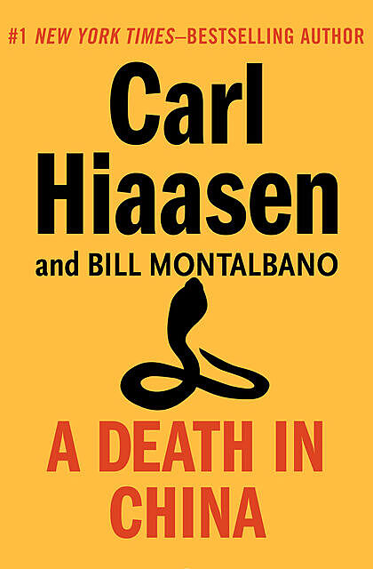 A Death in China, Carl Hiaasen, William Montalbano