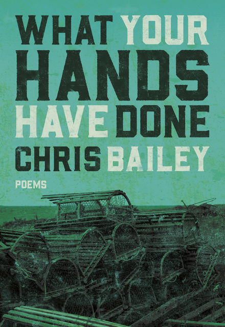 What Your Hands Have Done, Chris Bailey