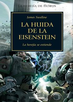 La Huída De La Eisenstein, James Swallow
