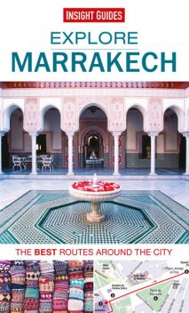 Insight Guides: Explore Marrakech, Insight Guides