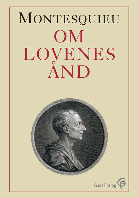 Om lovenes ånd, Charles Louis de Secondat de Montesquieu