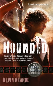 Hounded, Kevin Hearne