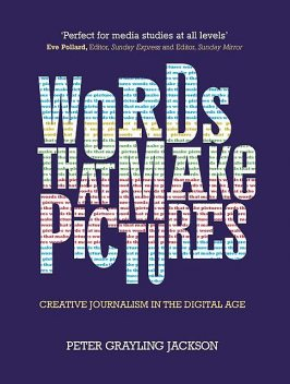 Words That Make Pictures, Peter Jackson