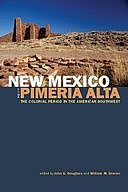 New Mexico and the Pimería Alta, William Graves, John Douglass