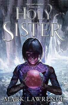 Holy Sister, Mark Lawrence