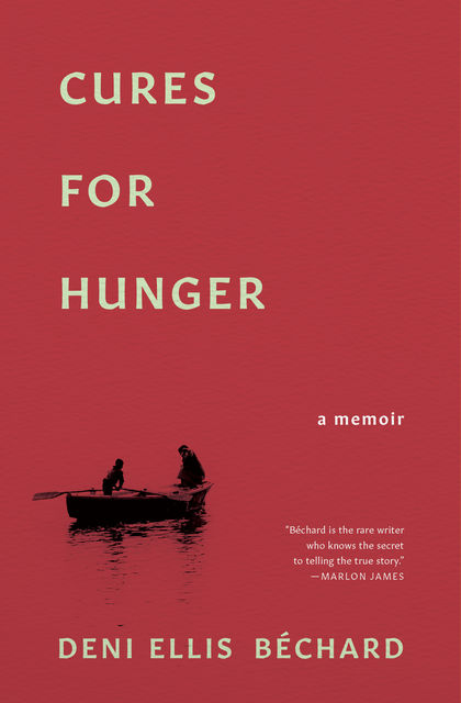 Cures for Hunger, Deni Ellis Bechard