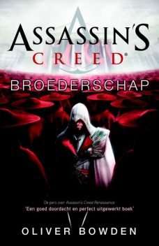 Assassins creed broederschap, Oliver Bowden
