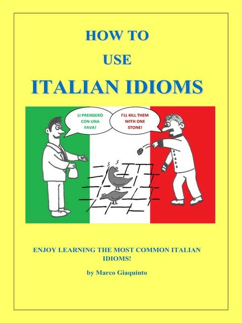 How to use italian idioms, Marco Giaquinto