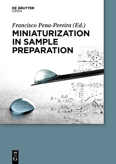 Miniaturization in Sample Preparation, Francisco Pena Pereira
