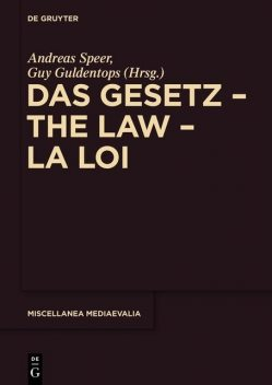 Das Das Gesetz – The Law – La Loi, Andreas Speer, Guy Guldentops
