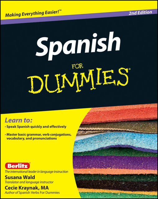 Spanish For Dummies, Cecie Kraynak, Susana Wald