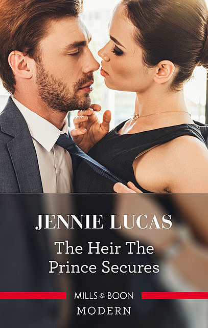 The Heir The Prince Secures, Jennie Lucas