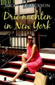 Drie nachten in New York, Michelle Jackson