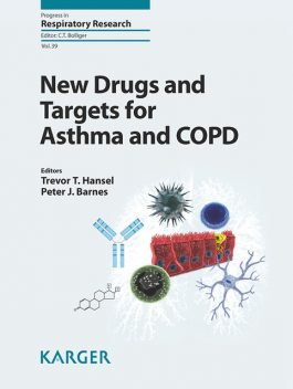 New Drugs and Targets for Asthma and COPD, amp, Peter Barnes, Trevor T. Hansel
