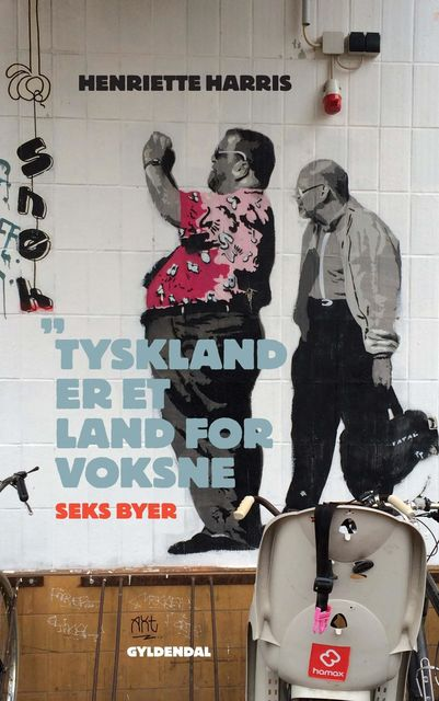 Tyskland er et land for voksne, Henriette Harris