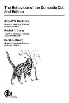 The Behaviour of the Domestic Cat, John Bradshaw, Sarah Brown, Rachel Casey