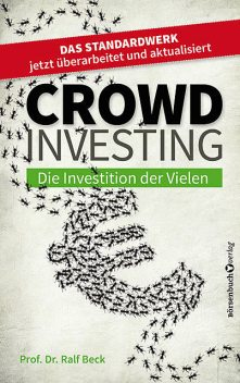 Crowdinvesting, Ralf Beck