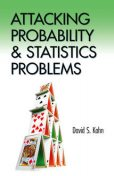 Attacking Probability and Statistics Problems, DAVID KAHN
