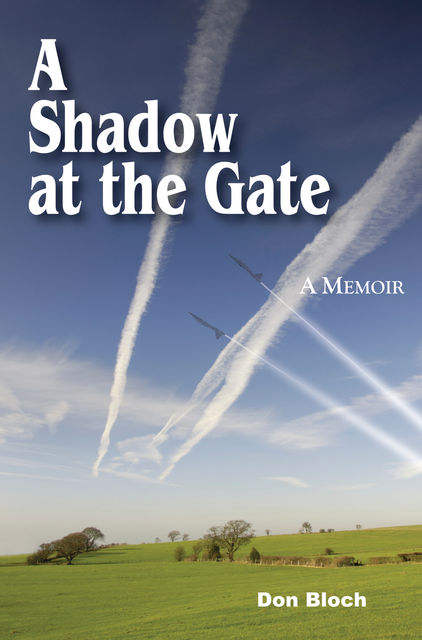 A Shadow at the Gate, Don Bloch