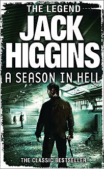 A Season in Hell, Jack Higgins