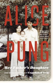 Her Father's Daughter, Alice Pung