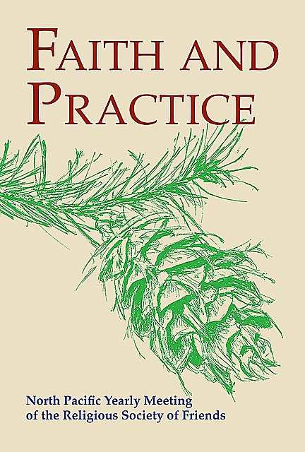 Faith and Practice of North Pacific Yearly Meeting, North Pacific Yearly Meeting