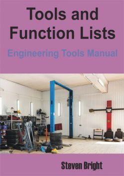 Tools and Function Lists, Steven Bright