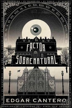 El factor sobrenatural, Edgar Cantero
