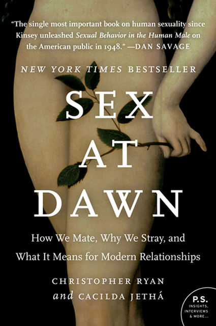 Sex at Dawn, Christopher Ryan, Cacilda Jetha